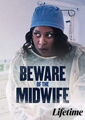 Beware of the Midwife