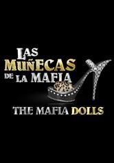 The Mafia Dolls