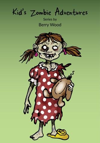 Kid's Zombie Adventures Series By Berry Wood