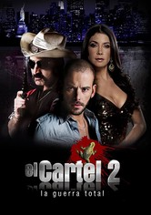 El cartel 2: La guerra total