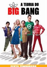 A Teoria do Big Bang Temporada 6