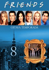 Friends 8.ª Temporada
