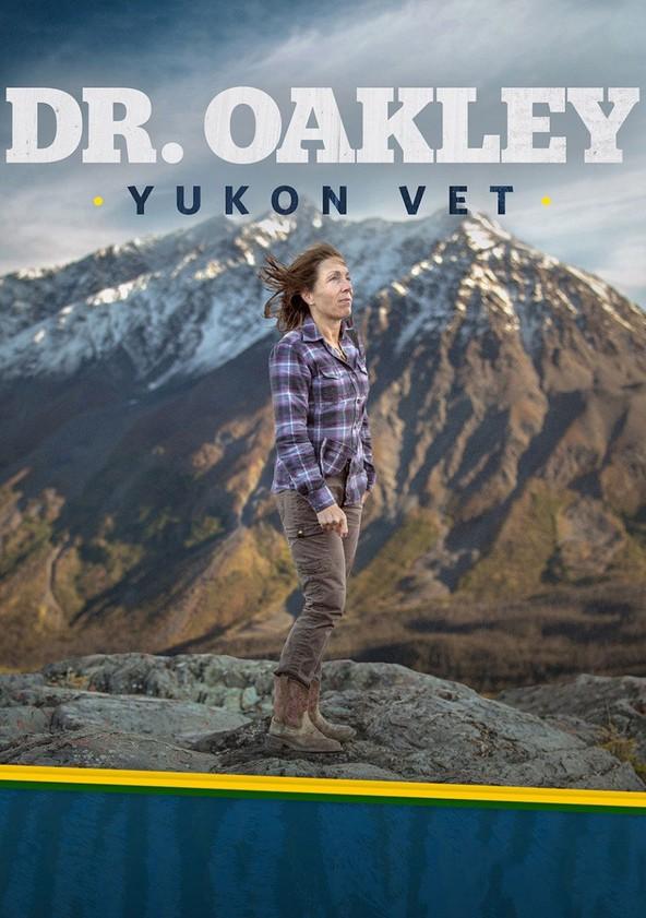 Dr. Oakley, Yukon Vet poster
