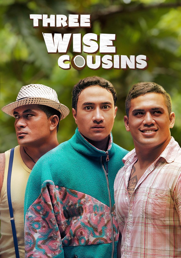 Three Wise Cousins Movie Watch Stream Online