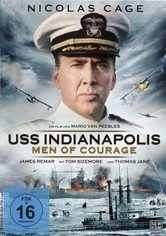 USS Indianapolis - Men of Courage