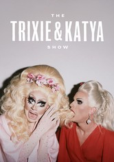 The Trixie & Katya Show