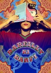Bareilly Ki Barfi - Das Buch der Liebe