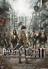 Attack on Titan Part II - End of the World