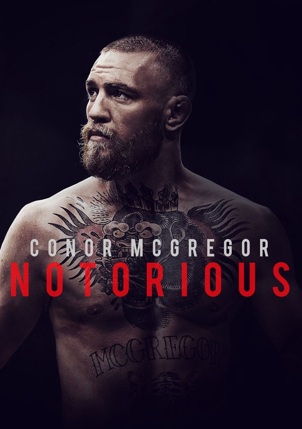 Conor McGregor : Notorious