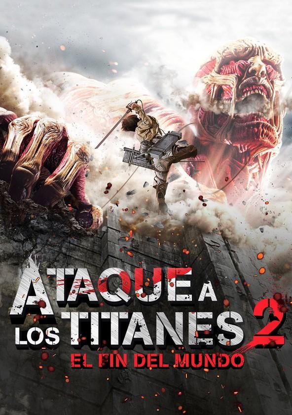 Ataque a los Titanes 2: El fin del mundo poster