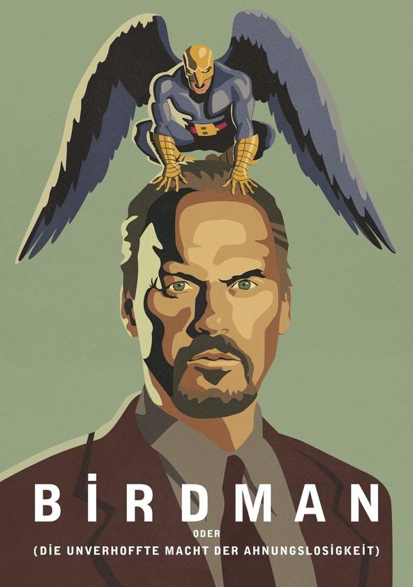 Birdman oder (Die unverhoffte Macht der Ahnungslosigkeit) poster