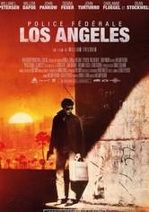 Police Fédérale - Los Angeles