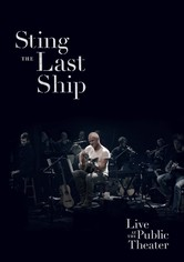 Sting: When the Last Ship Sails (Live at the Public Theater)