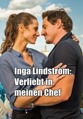 Inga Lindström: Verliebt in meinen Chef