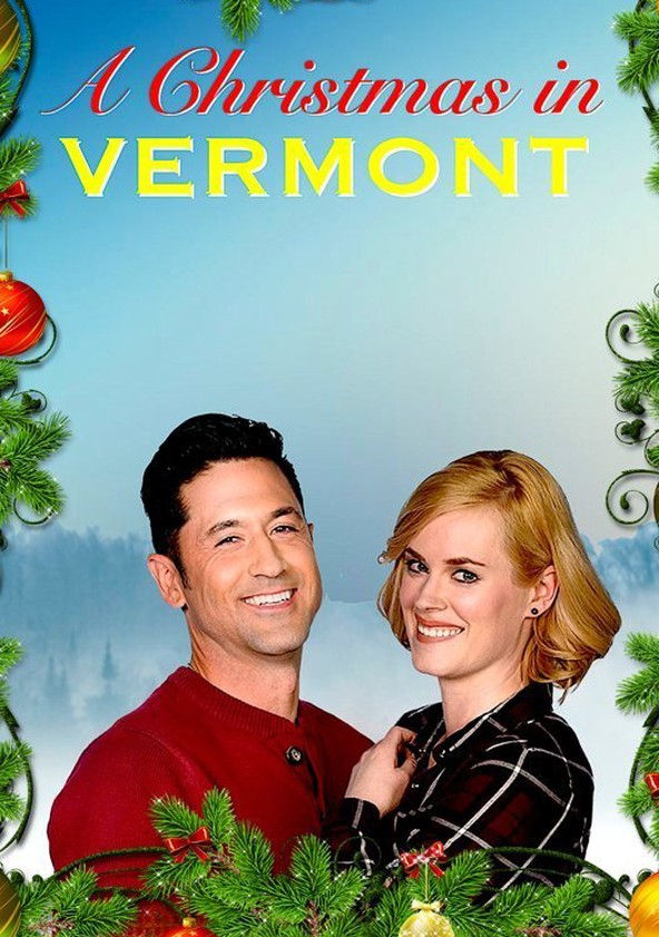A Christmas In Vermont.A Christmas In Vermont Streaming Where To Watch Online