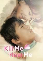 Mátame o Sáname (Kill me, Heal me)
