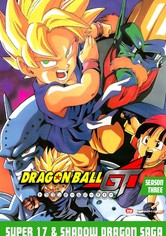 Dragon Ball GT Super 17 & Shadow Dragon Saga