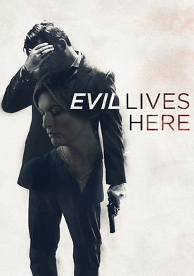 Evil Lives Here