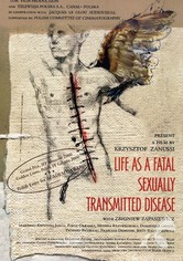 Life as a Fatal Sexually Transmitted Disease