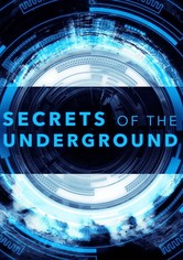 Secrets of the Underground