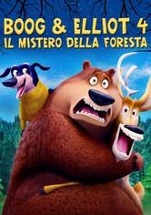 Boog & Elliot 4 - Il mistero della foresta
