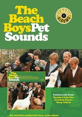 Classic Albums: The Beach Boys - Pet Sounds