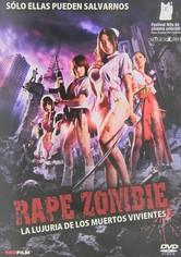 Rape Zombie: La lujuria de los muertos vivientes