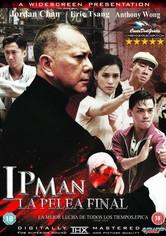 Ip Man: La pelea final