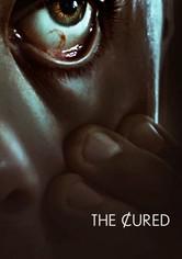 The Cured: Infiziert. Geheilt. Verstoßen.
