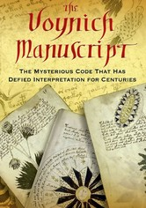 The Voynich Code - The Worlds Most Mysterious Manuscript