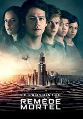 Le Labyrinthe : Le remède mortel