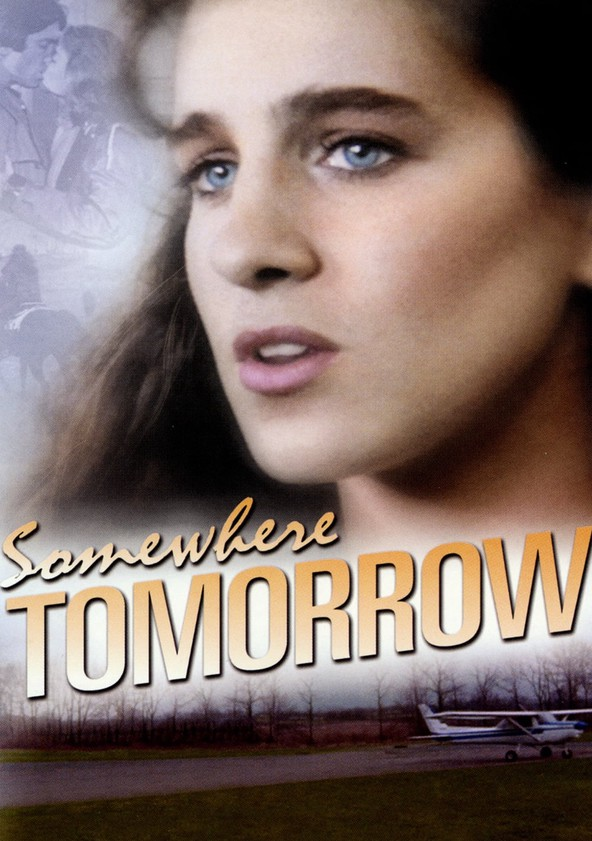 Somewhere, Tomorrow poster