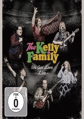 The Kelly Family - We Got Love - Live