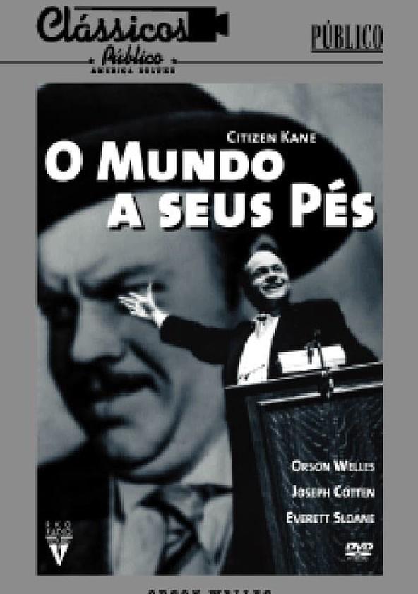 Citizen Kane - O Mundo a Seus Pés