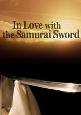 In Love With The Samurai Sword