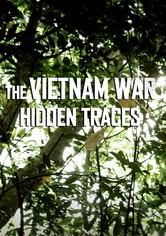 The Vietnam War: Hidden Traces