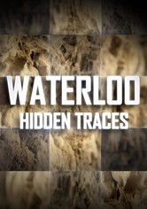 Waterloo: Hidden Traces