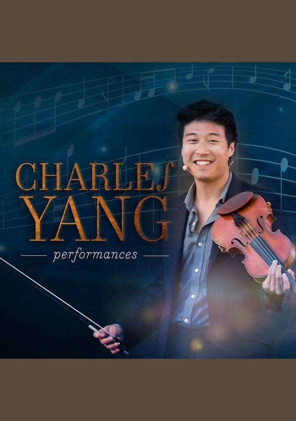 Charles Yang Performances