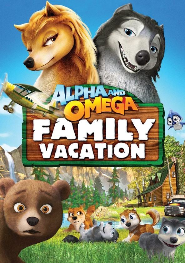 Alpha and Omega 5: Family Vacation poster