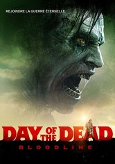 Day of the Dead : Bloodline