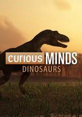 Curious Minds: Dinosaurs