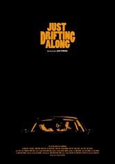Just Drifting Along