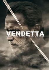 Vendetta - Alles was ihm blieb war Rache