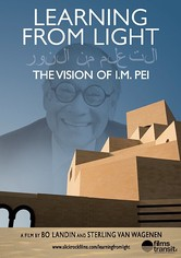 Learning from Light: The Vision of I.M. Pei