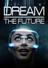 Dream the Future