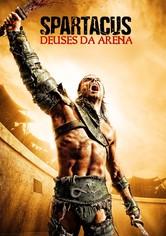 Spartacus: Deuses da Arena