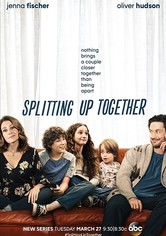 Splitting Up Together Season 1
