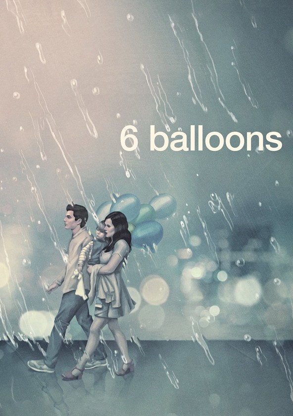 6 Balloons poster