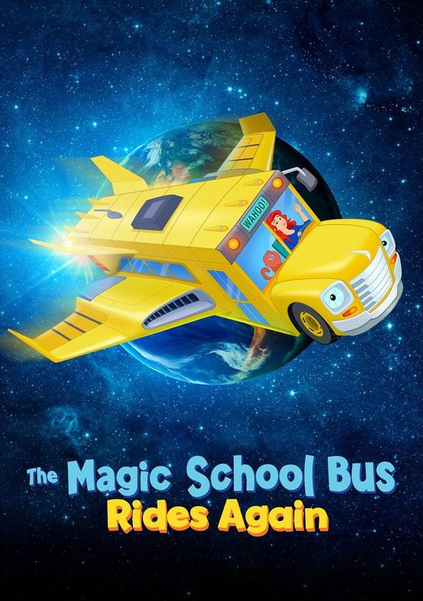 The Magic School Bus Rides Again poster