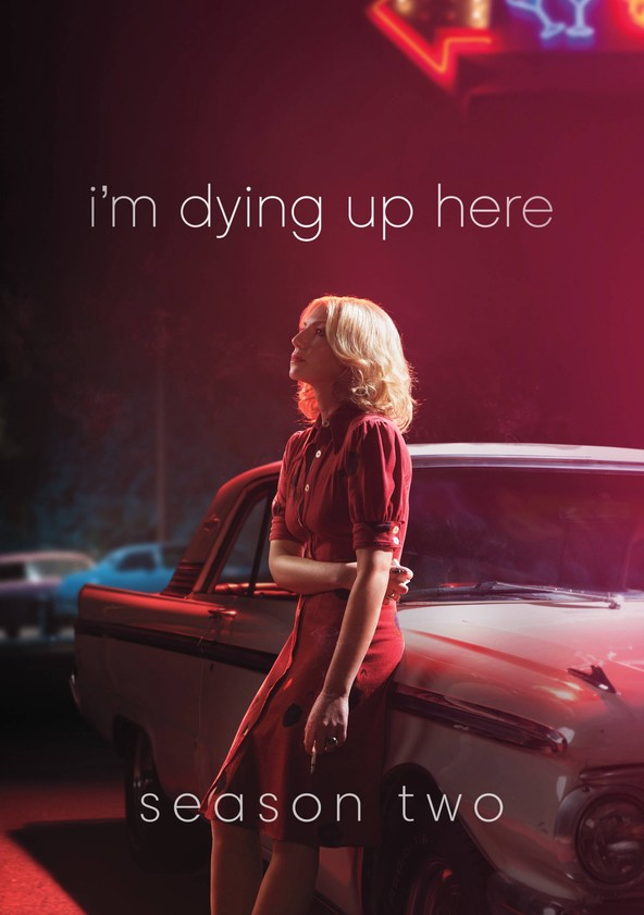 I'm Dying Up Here Season 2 poster